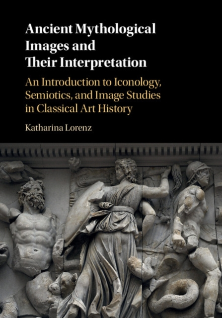 Ancient Mythological Images and their Interpretation thinking about art a thematic guide to art history