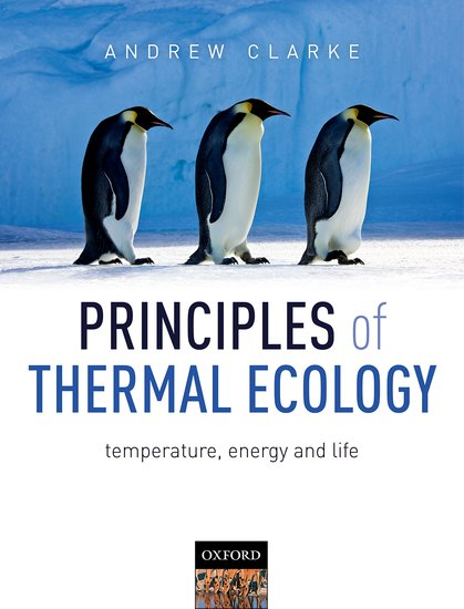 Principles of Thermal Ecology: Temperature, Energy and Life sense and sensibility