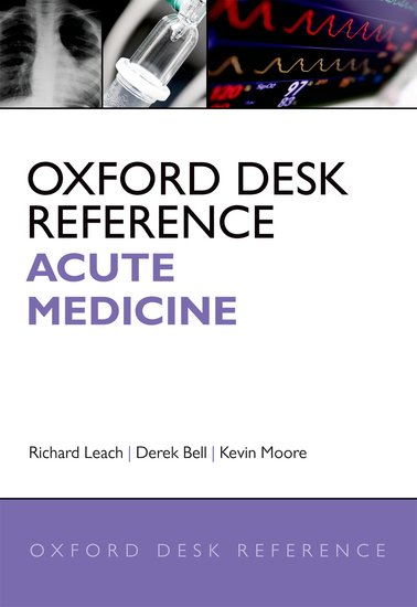 Oxford Desk Reference: Acute Medicine oxford textbook of medicine cardiovascular disorders