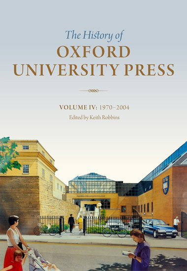 The History of Oxford University Press: Volume IV a literary history of persia volume iv modern times 1500 1924