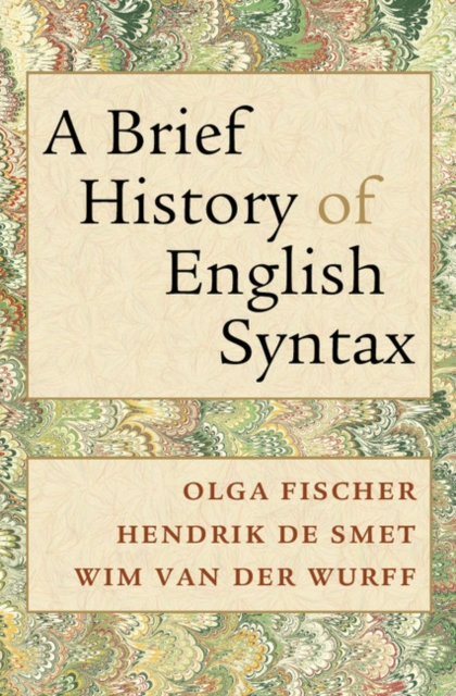 A Brief History of English Syntax the stylistic identity of english literary texts
