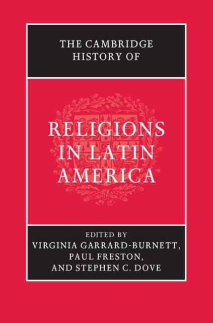The Cambridge History of Religions in Latin America a new literary history of america