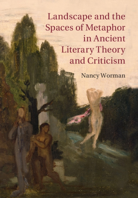 Landscape and the Spaces of Metaphor in Ancient Literary Theory and Criticism illness as metaphor and aids and its metaphors
