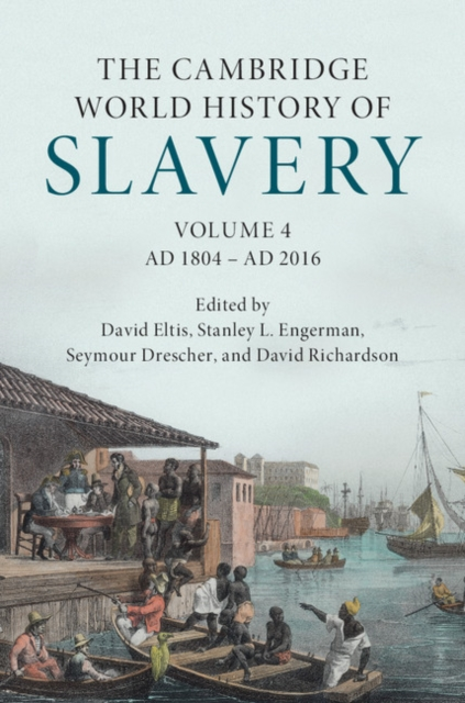 The Cambridge World History of Slavery under one cover eleven stories