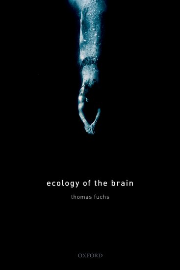 Ecology of the Brain being human the road