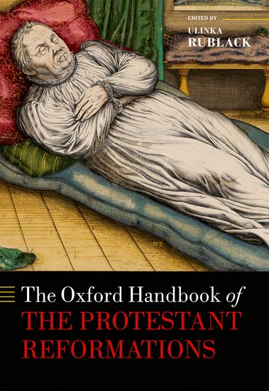 The Oxford Handbook of the Protestant Reformations samuel richardson clarissa or the history of a young lady vol 8