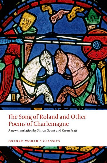 The Song of Roland and Other Poems of Charlemagne heroism