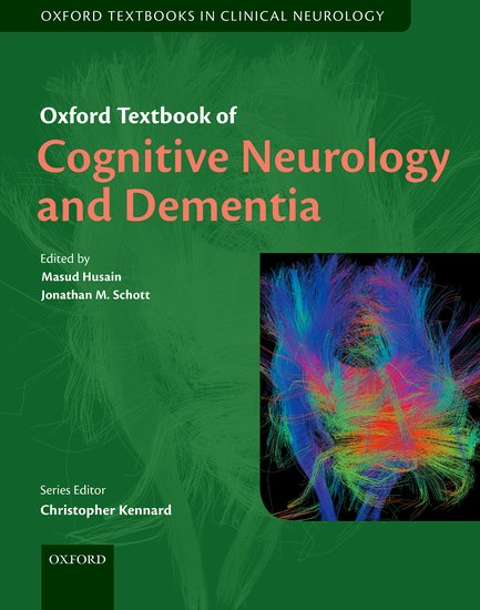 Oxford Textbook of Cognitive Neurology and Dementia oxford textbook of medicine cardiovascular disorders