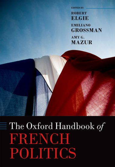 The Oxford Handbook of French Politics the oxford handbook of secularism