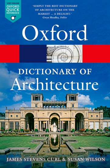 The Oxford Dictionary of Architecture oxford dictionary of economics