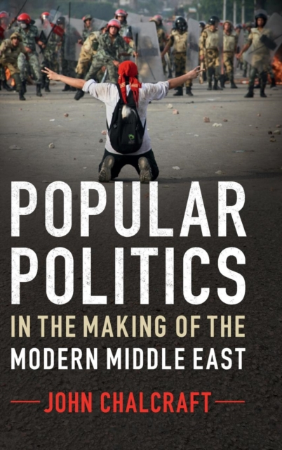 Popular Politics in the Making of the Modern Middle East kassem bahaji the politics of religion in morocco 1969 2003