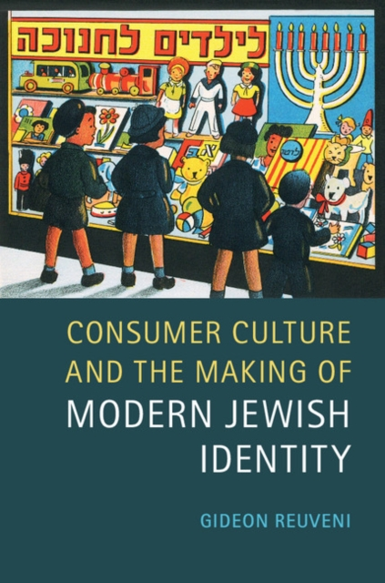 Consumer Culture and the Making of Modern Jewish Identity jewish healing