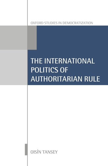 International Politics of Authoritarian Rule politics of nature – how to bring the sciences into democracy