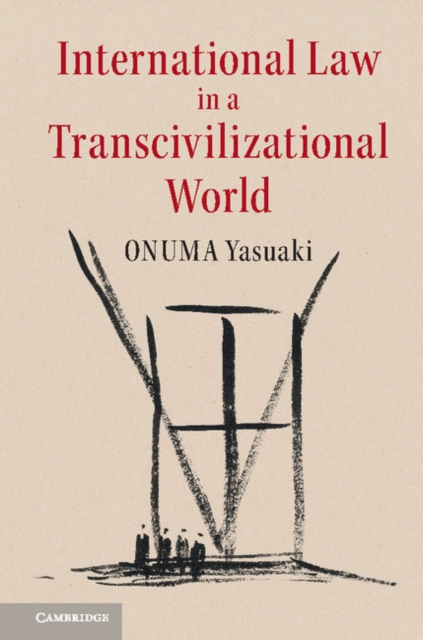 International Law in a Transcivilizational World international law documents