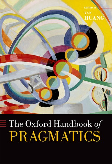 The Oxford Handbook of Pragmatics affair of state an