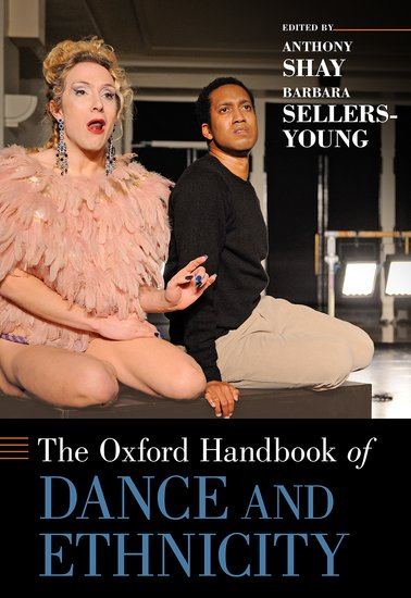 The Oxford Handbook of Dance and Ethnicity the oxford handbook of secularism