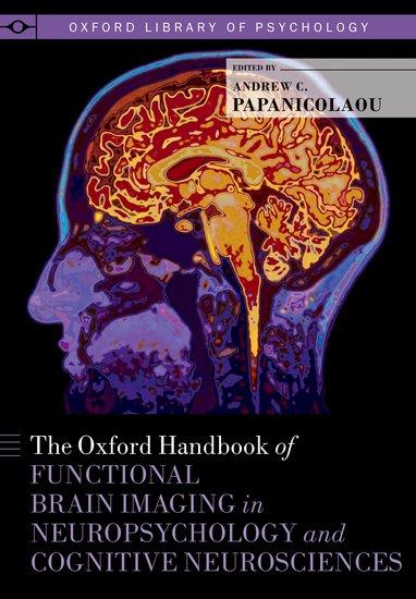 The Oxford Handbook of Functional Brain Imaging in Neuropsychology and Cognitive Neurosciences herbert b newton handbook of neuro oncology neuroimaging