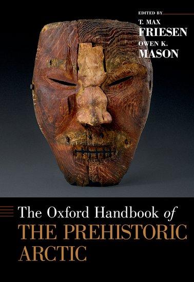 The Oxford Handbook of the Prehistoric Arctic the oxford handbook of early modern european history 1350 1750