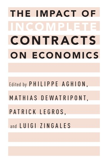 The Impact of Incomplete Contracts on Economics on the simple sense of economics