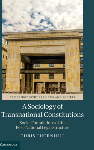 A Sociology of Transnational Constitutions global historical sociology