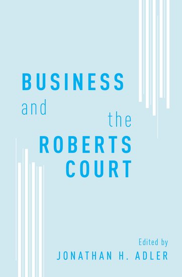 Business and the Roberts Court mastering business communication macmillan master series business