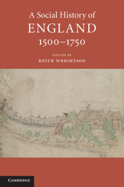 A Social History of England, 1500–1750.