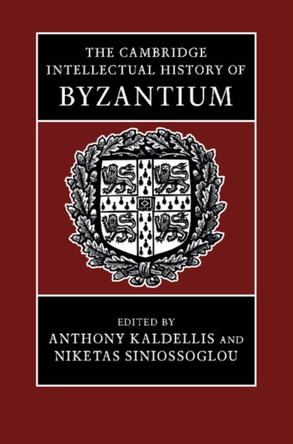 The Cambridge Intellectual History of Byzantium fedir androshchuk images of power byzantium and nordic coinage centure 995 1035