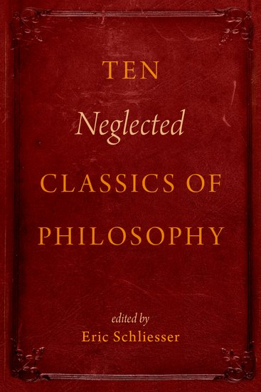 Ten Neglected Classics of Philosophy seeing things as they are