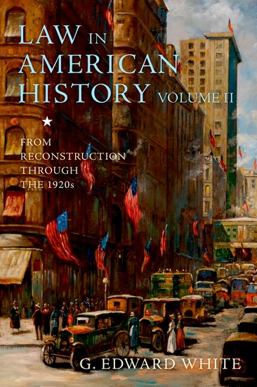 Law in American History, Volume II a few lessons from american history reader for students of english