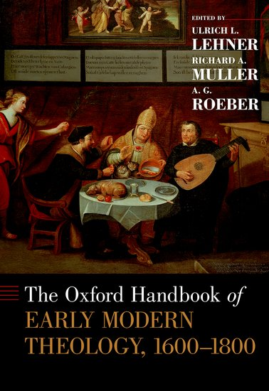 The Oxford Handbook of Early Modern Theology, 1600-1800 christian szylar handbook of market risk