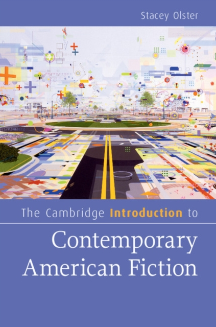The Cambridge Introduction to Contemporary American Fiction self and sensibility in contemporary american poetry