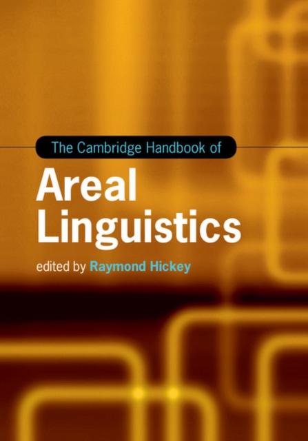 The Cambridge Handbook of Areal Linguistics sociobiogenetic linguistics