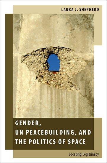 Gender, UN Peacebuilding, and the Politics of Space mohammad qasim wafayezada ethnic politics and peacebuilding in afghanistan
