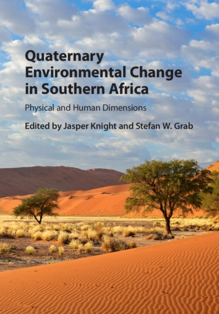 Quaternary Environmental Change in Southern Africa.