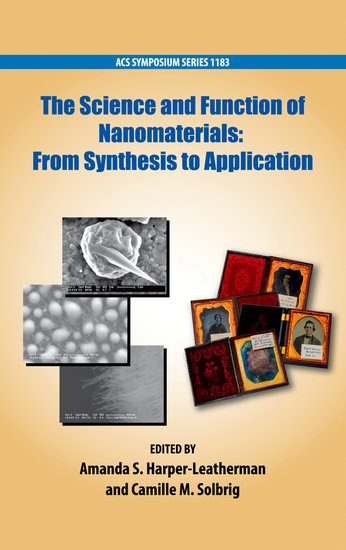 The Science and Function of Nanomaterials scott robert a nanomaterials inorganic and bioinorganic perspectives