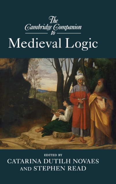 The Cambridge Companion to Medieval Logic aviezer tucker a companion to the philosophy of history and historiography