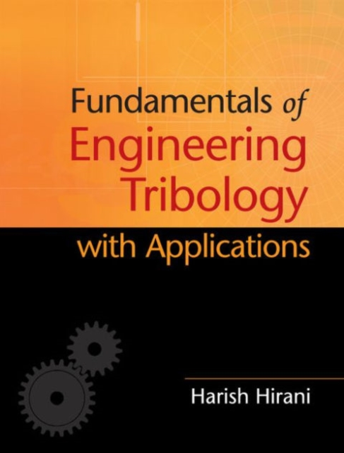 Fundamentals of Engineering Tribology with Applications suh fundamentals of tribology
