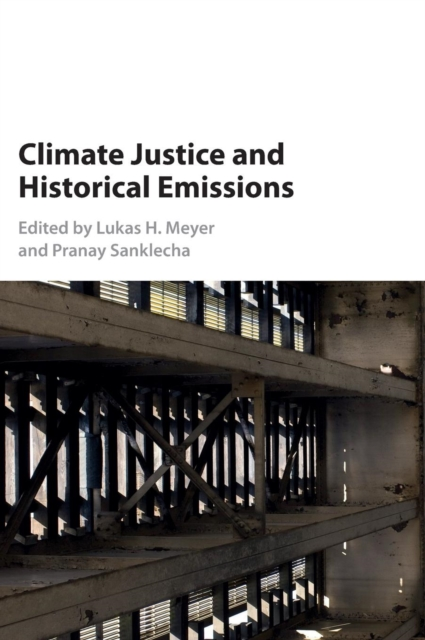 Climate Justice and Historical Emissions global historical sociology