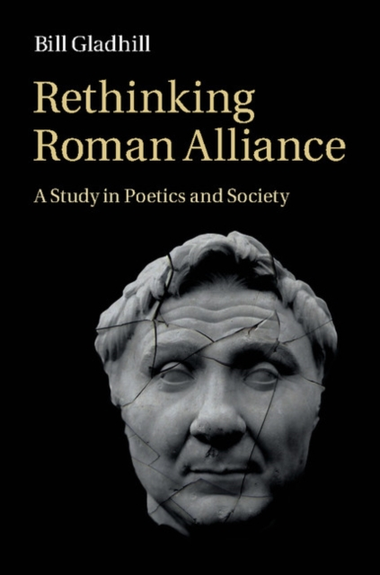Rethinking Roman Alliance roman artefacts and society