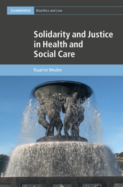 Solidarity and Justice in Health and Social Care solidarity in biomedicine and beyond