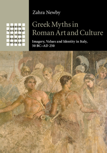 Greek Myths in Roman Art and Culture themes in greek society and culture