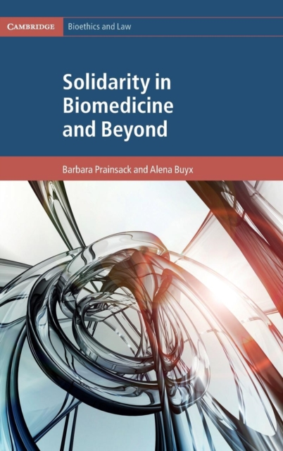 Solidarity in Biomedicine and Beyond solidarity in biomedicine and beyond