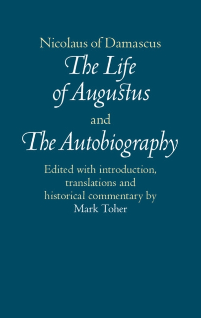 Nicolaus of Damascus: The Life of Augustus and The Autobiography augustus nyakundi the translation of figurative language
