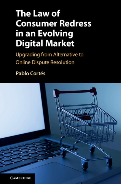 The Law of Consumer Redress in an Evolving Digital Market