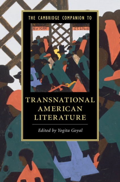 The Cambridge Companion to Transnational American Literature a new literary history of america