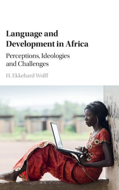 Language and Development in Africa cultural and linguistic hybridity in postcolonial text