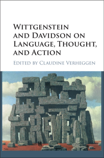Wittgenstein and Davidson on Language, Thought, and Action michael luntley wittgenstein opening investigations