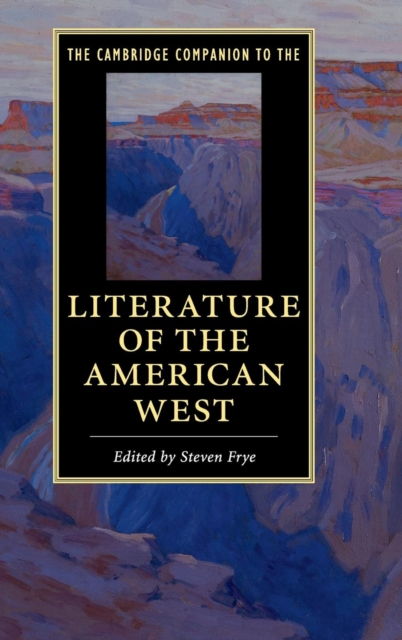 The Cambridge Companion to the Literature of the American West kent west and the weald