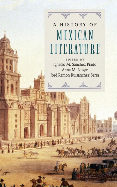 A History of Mexican Literature a new literary history of america