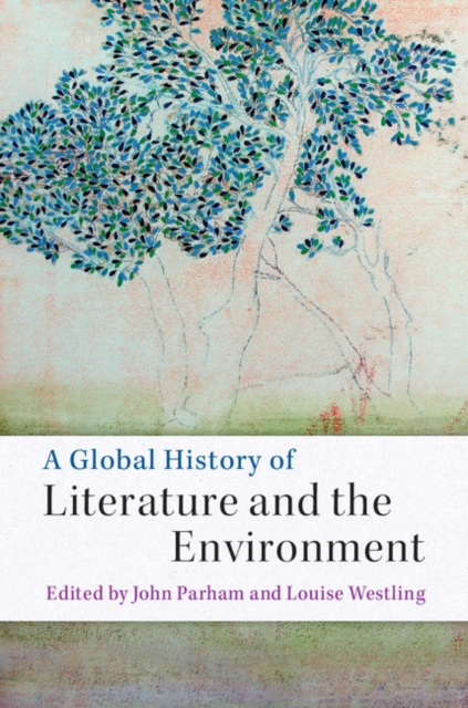 A Global History of Literature and the Environment a new literary history of america